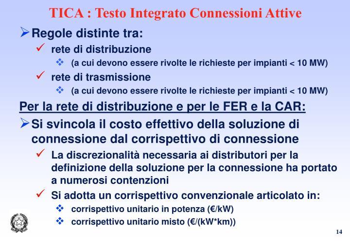 TICA : Testo Integrato Connessioni Attive