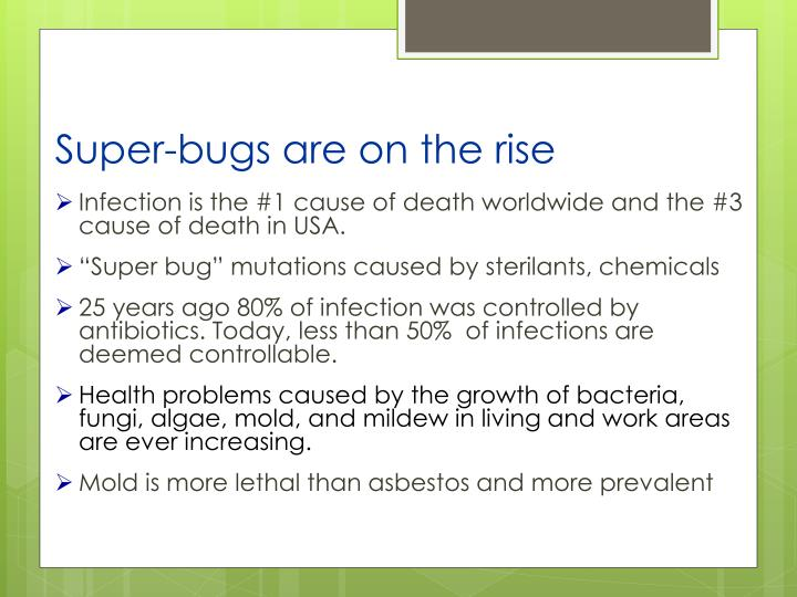 Super-bugs are on the rise