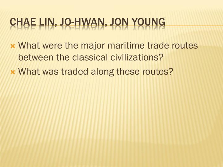 What were the major maritime trade routes between the classical civilizations?