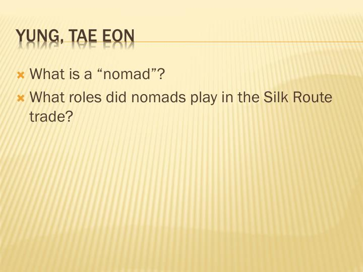 "What is a ""nomad""?"