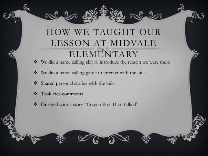 How we taught our lesson at Midvale elementary