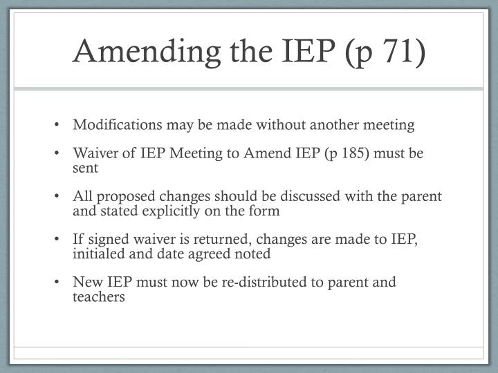 Amending the IEP (p 71)
