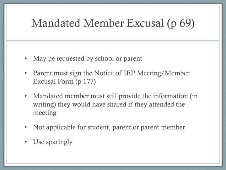 Mandated Member Excusal (p 69)