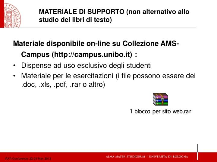 Materiale disponibile on-line su Collezione AMS-Campus (http://campus.unibo.it)