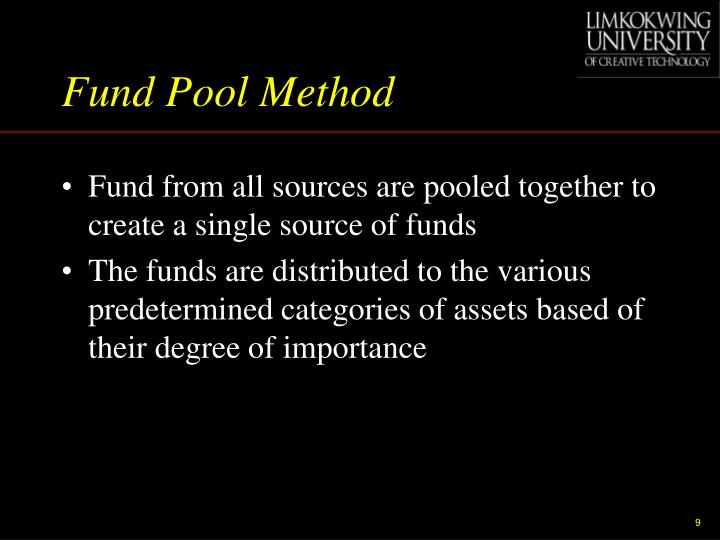 Fund Pool Method