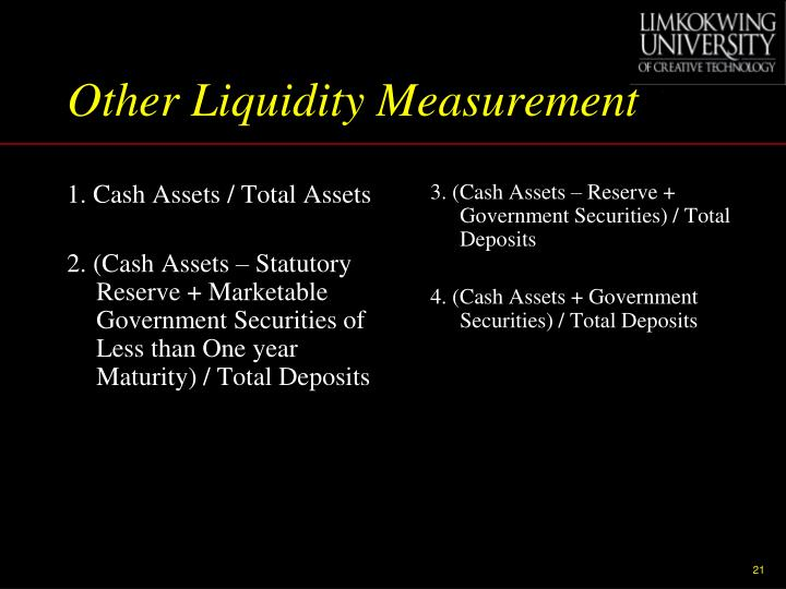 Other Liquidity Measurement