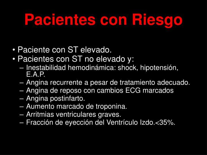 Pacientes con Riesgo