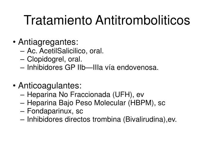 Tratamiento Antitromboliticos