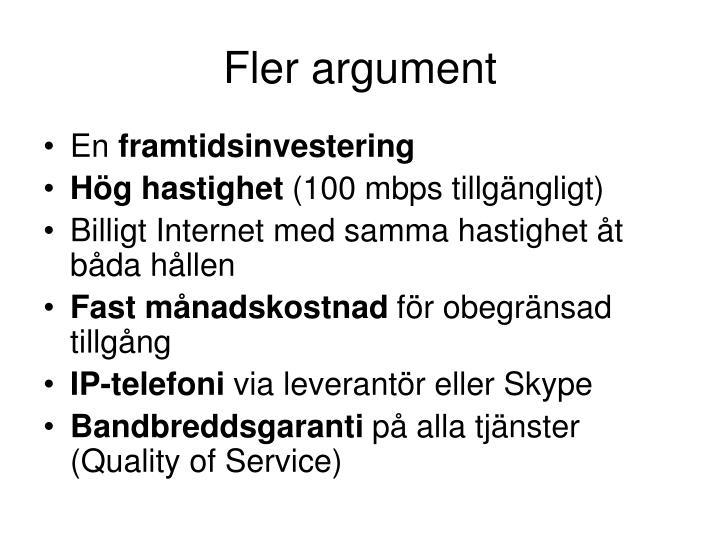 Fler argument