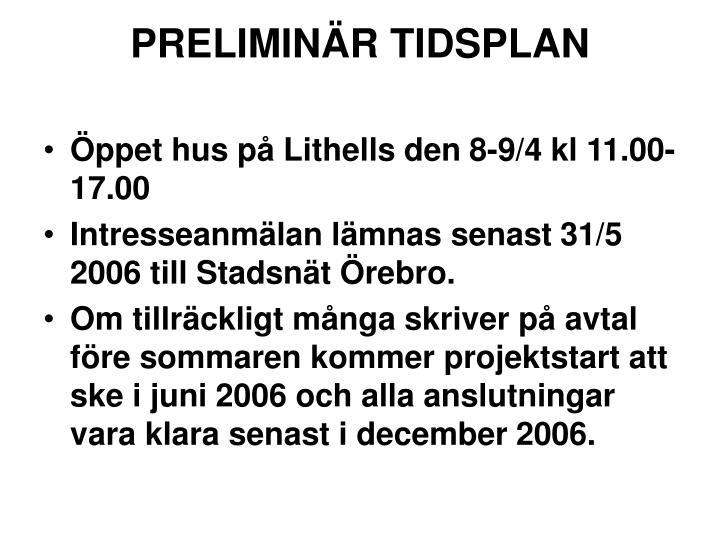 PRELIMINÄR TIDSPLAN