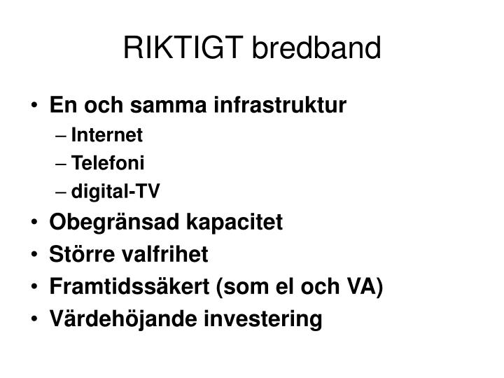 RIKTIGT bredband