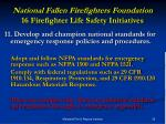 national fallen firefighters foundation 16 firefighter life safety initiatives21