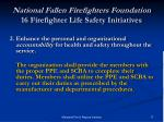 national fallen firefighters foundation 16 firefighter life safety initiatives3
