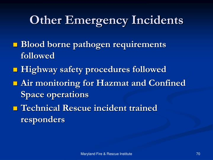 Other Emergency Incidents
