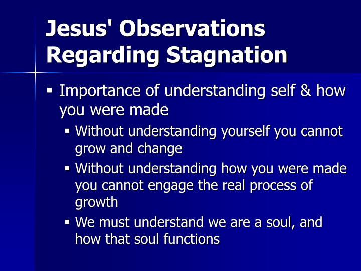 Jesus' Observations Regarding Stagnation