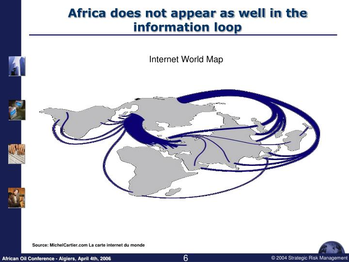 Africa does not appear as well in the information loop