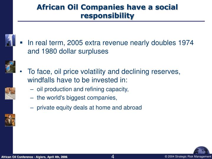 African Oil Companies have a social responsibility