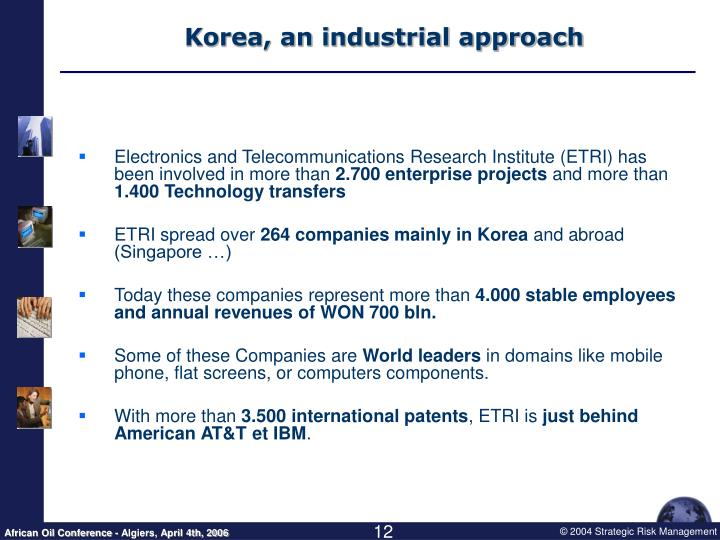 Korea, an industrial approach