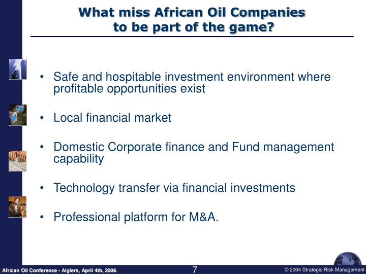 What miss African Oil Companies