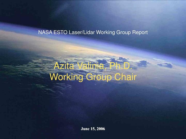 NASA ESTO Laser/Lidar Working Group Report