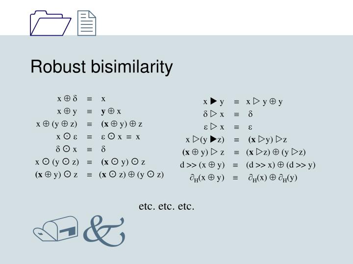 Robust bisimilarity