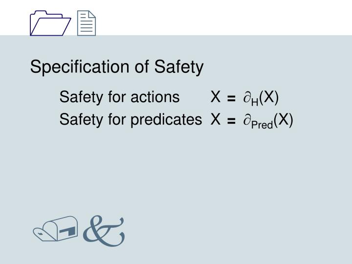 Specification of Safety