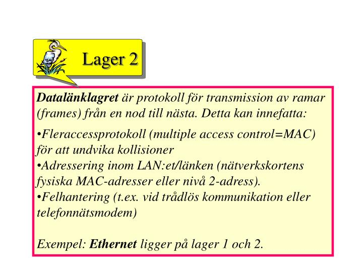 Lager 2