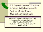 ca forensic nurses practices views with inmates with serious mental illness medication compliance