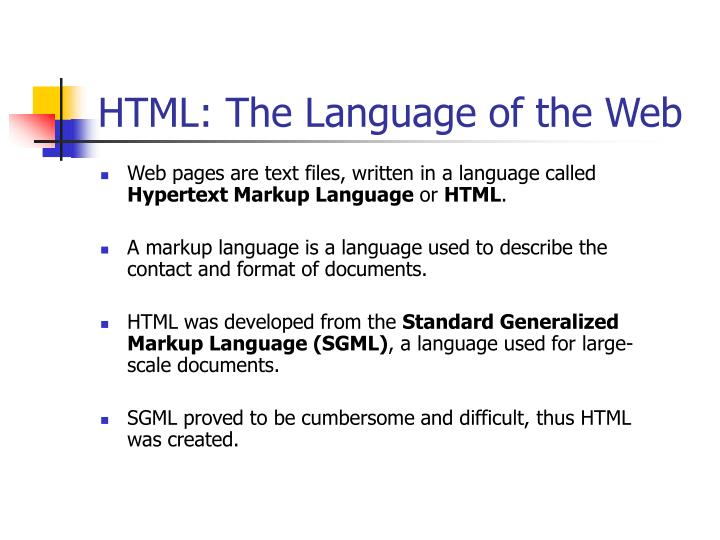 Html the language of the web