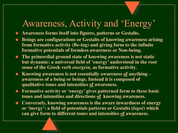 Awareness, Activity and 'Energy'