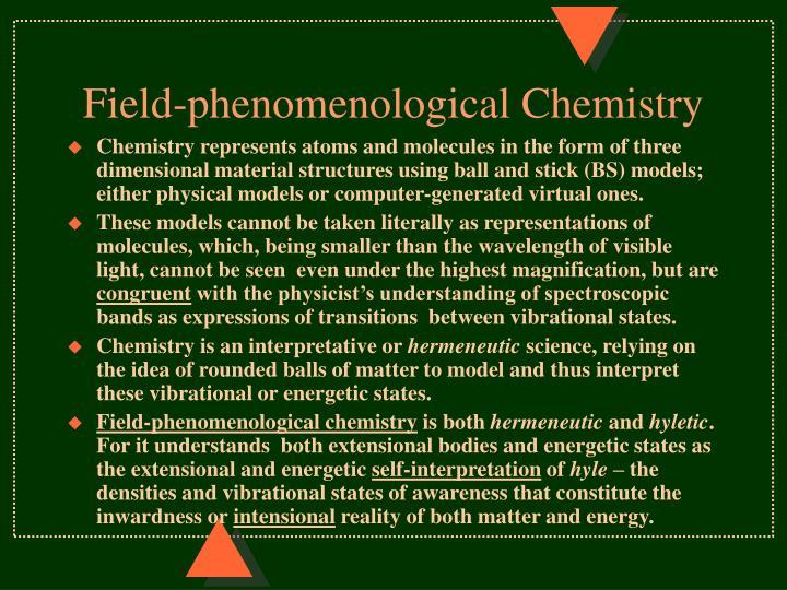 Field-phenomenological Chemistry