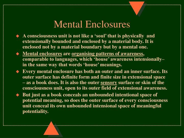 Mental Enclosures