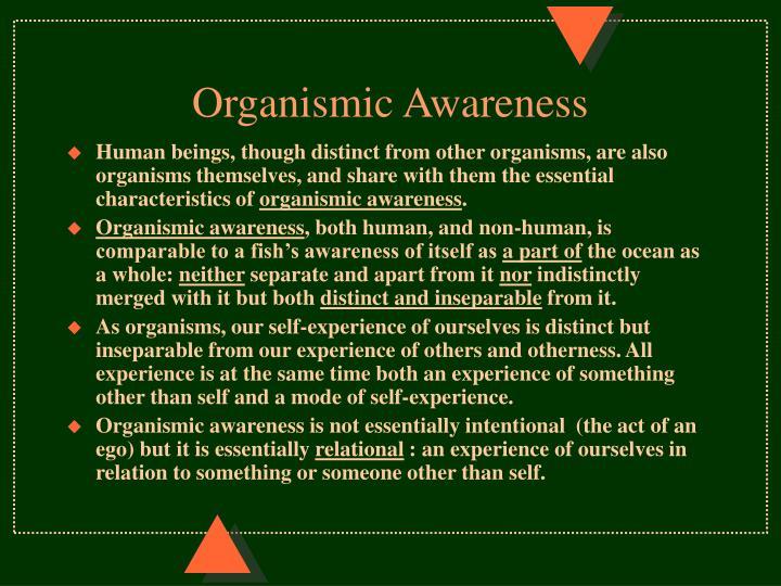 Organismic Awareness