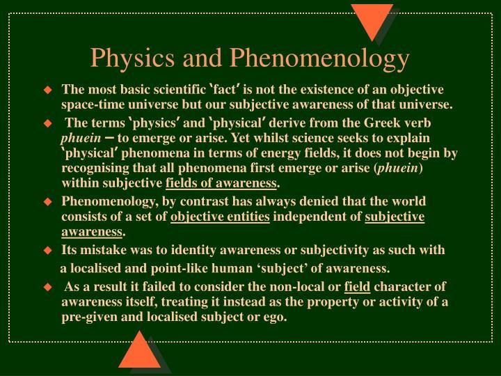 Physics and Phenomenology
