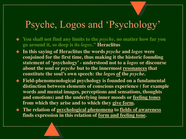 Psyche, Logos and 'Psychology'