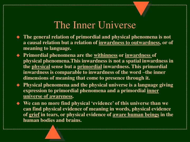 The Inner Universe