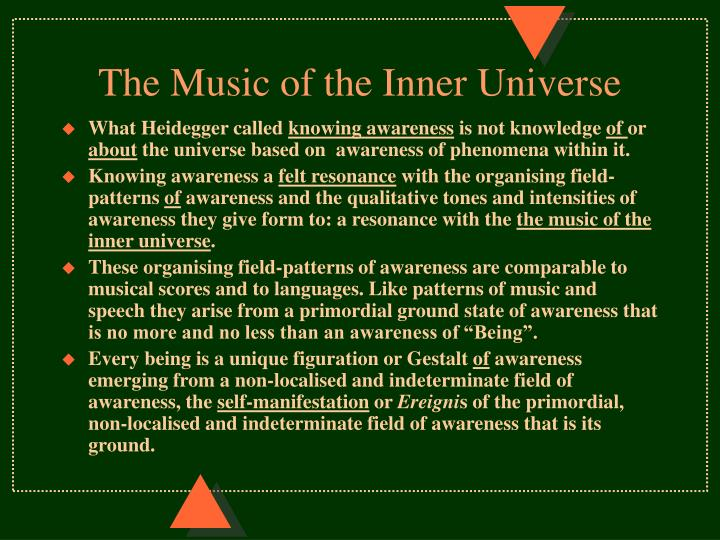 The Music of the Inner Universe