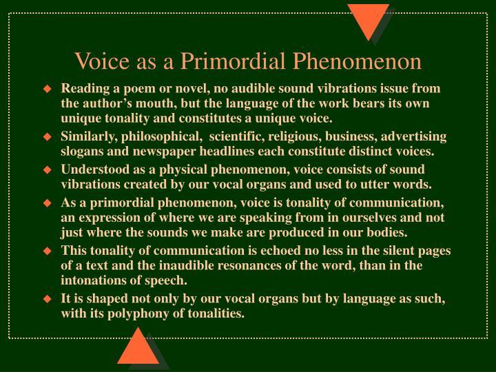 Voice as a Primordial Phenomenon