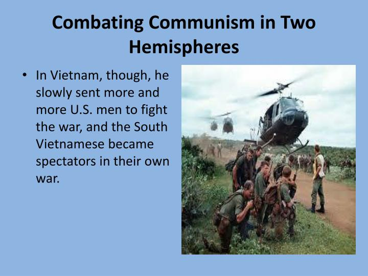 Combating Communism in Two Hemispheres