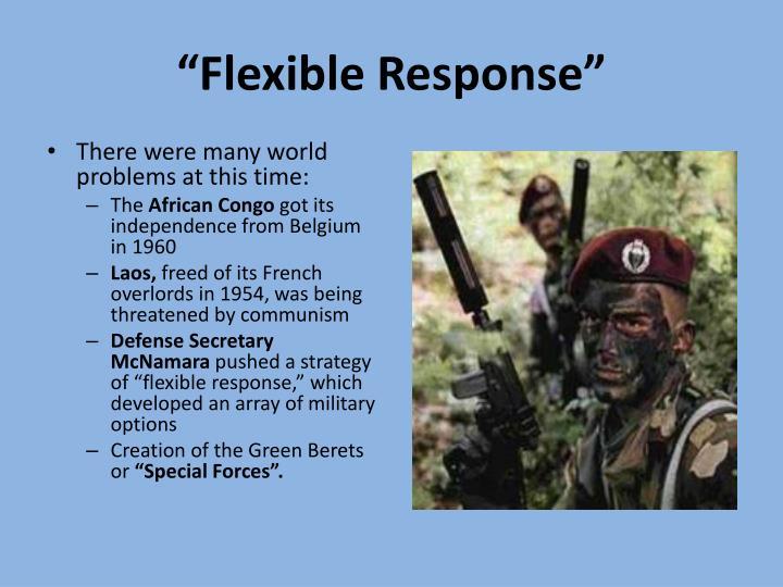 """Flexible Response"""