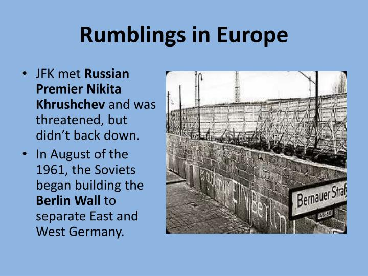 Rumblings in Europe
