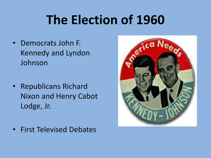 The Election of 1960