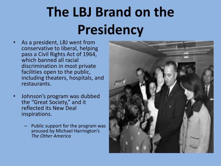 The LBJ Brand on the Presidency