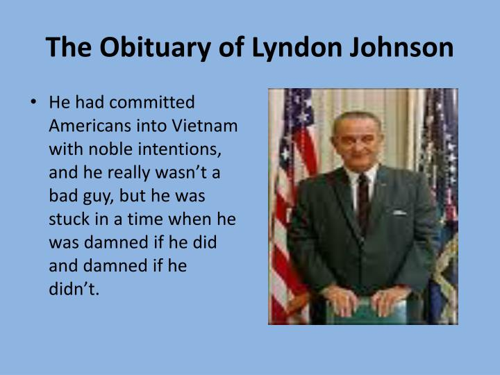 The Obituary of Lyndon Johnson