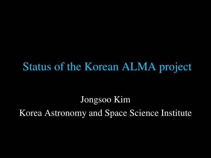 Status of the korean alma project