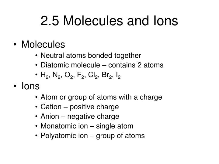 2.5 Molecules and Ions