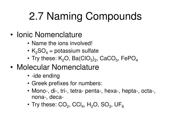2.7 Naming Compounds