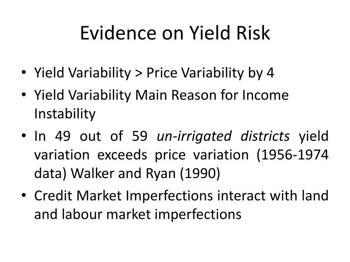 Evidence on Yield Risk