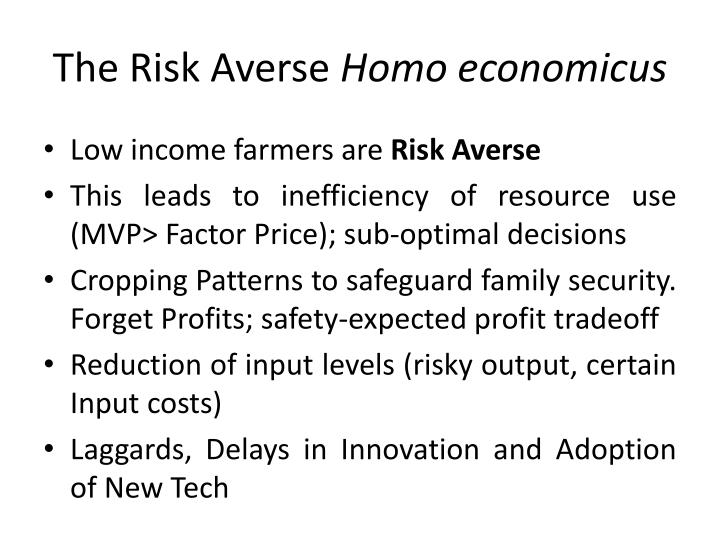The Risk Averse