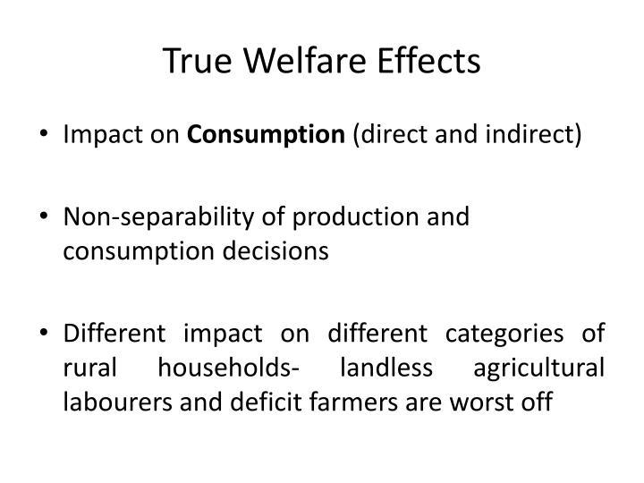 True Welfare Effects